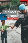 La Nueva Geopolitica: ¿es Posible La Paz? por François Gere Gratis
