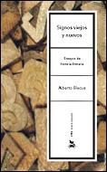 Signos Viejos Y Nuevos: Ensayos Sobre Historia Literaria por Alberto Blecua Perdices Gratis