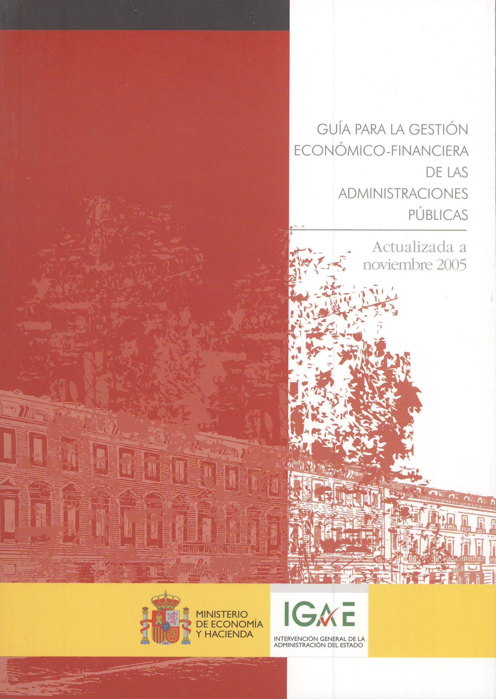 Guia Para La Gestion Economico-financiera De Las Administraciones Publicas (actualizada A Noviembre 2005) (3ª Ed.) (2006) por Vv.aa. Gratis