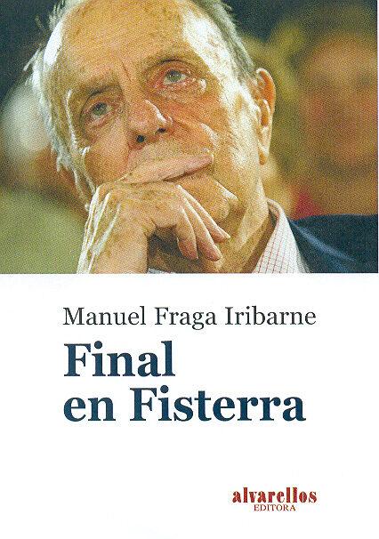 Final En Fisterra por Manuel Fraga epub