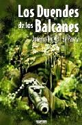 Los Duendes De Los Balcanes por Antonio Ruiz Gil De Pareja
