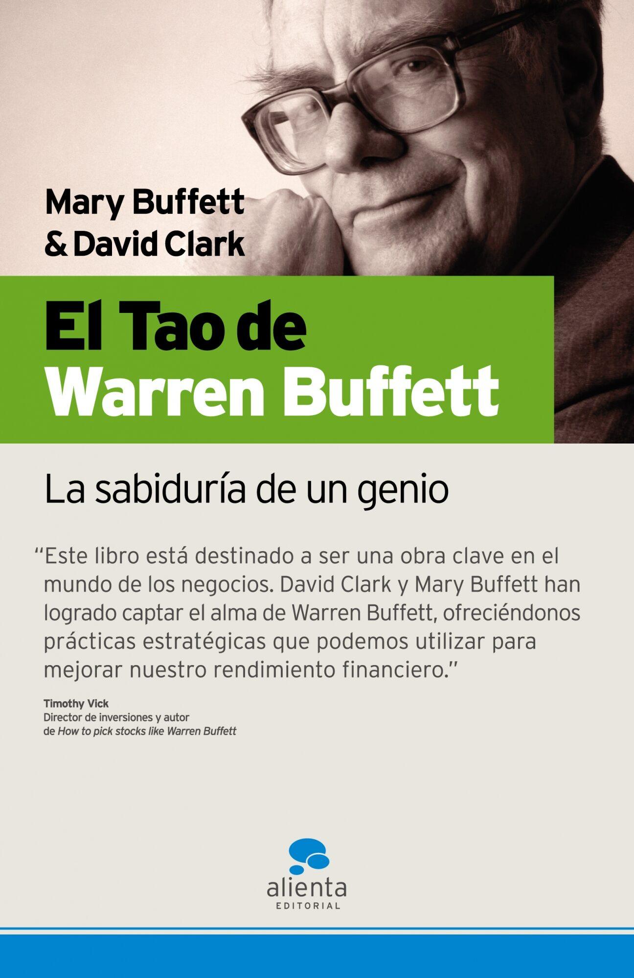 El Tao De Warren Buffet: La Sabiduria De Un Genio por Mary Buffett;                                                                                    David Clark epub