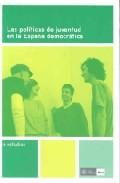 Las Politicas De Juventud En La España Democratica por Domingo Comas Arnau epub