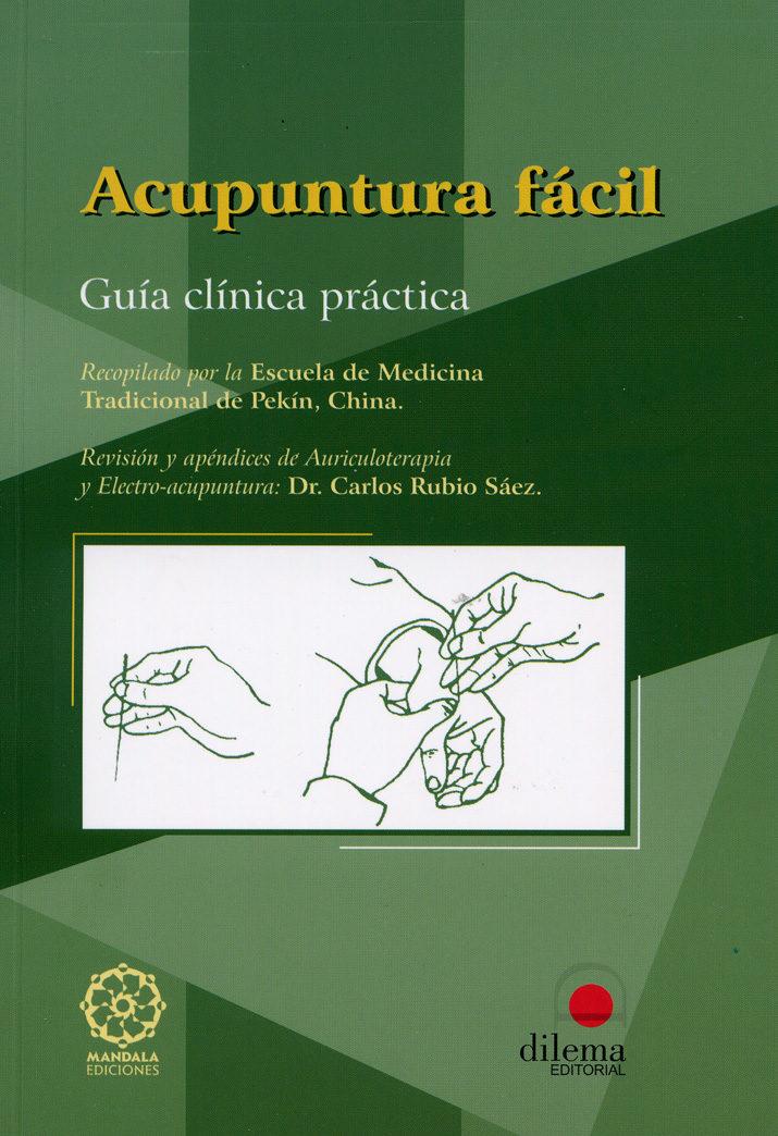 acupuntura facil: guia clinica practica-carlos rubio saez-9788496079656