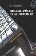 Formulario Practico De La Construccion (7ª Ed.) por Juan Bermejo Polo epub