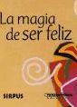 La Magia De Ser Feliz por Vv.aa. epub