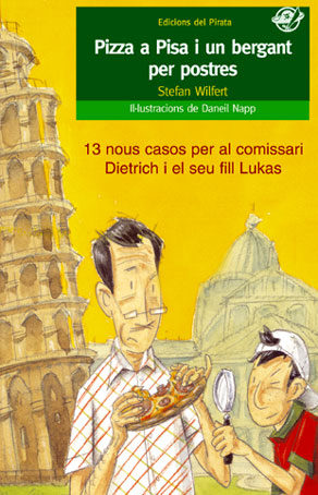 Pizza A Pisa I Un Bergant Per Postres por Stefan Wilfret