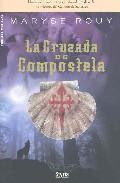 La Cruzada De Compostela por Maryse Rouy epub