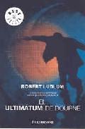 El Ultimatum De Bourne por Robert Ludlum Gratis