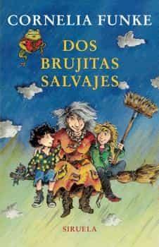 Dos Brujitas Salvajes por Cornelia Funke