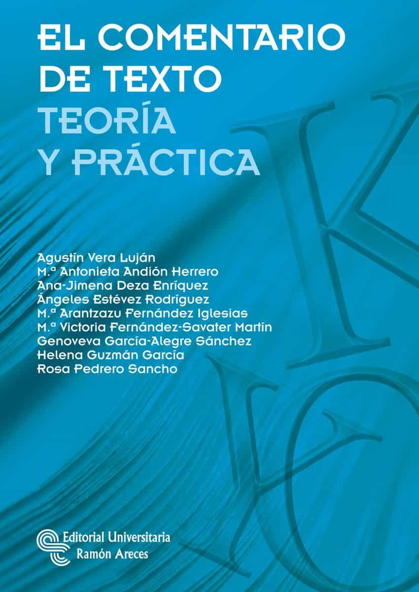 el comentario de texto-agustin vera lujan-maria antonieta andion herrero-9788499611556