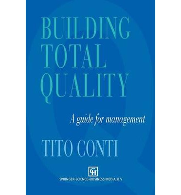 Building Total Quality: A Guide For Management