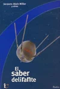 El Saber Delirante por Vv.aa.