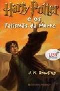 Harry Potter E Os Talismas Da Morte por J.k. Rowling