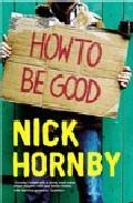 How To Be Good (audiobook Cd) por Nick Hornby epub