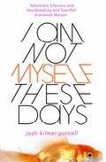 I Am Not Myself These Days por Josh Kilmer-purcell