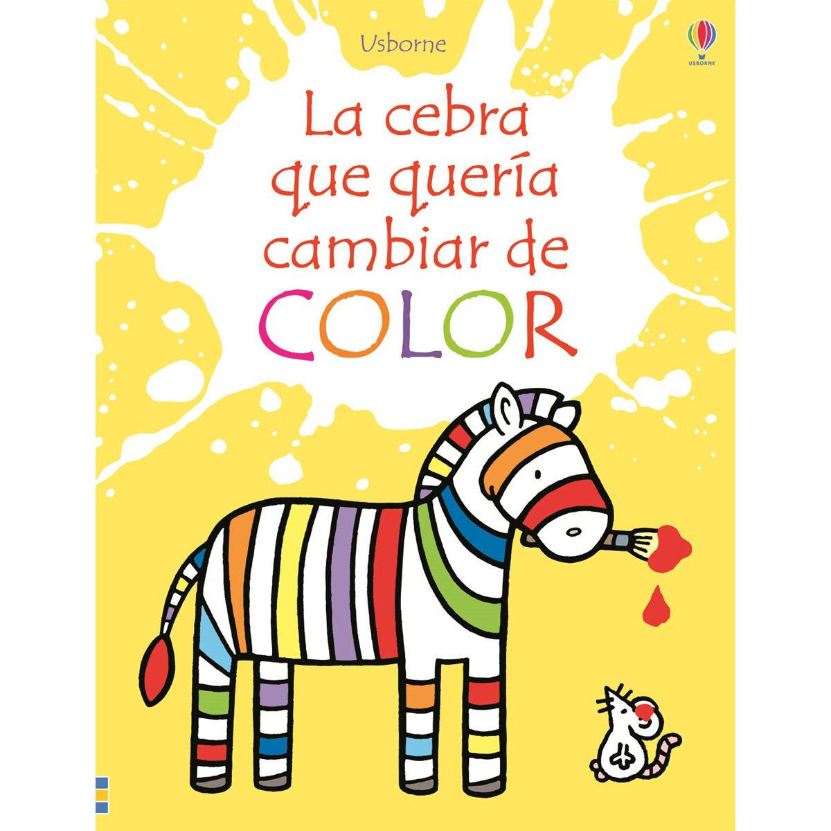 LA CEBRA QUE QUERIA CAMBIAR DE COLOR | FIONA WATT | Comprar libro ...