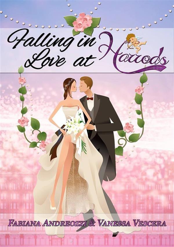 falling in love at harrods (ebook)-fabiana andreozzi-vanessa vescera-9781507198766