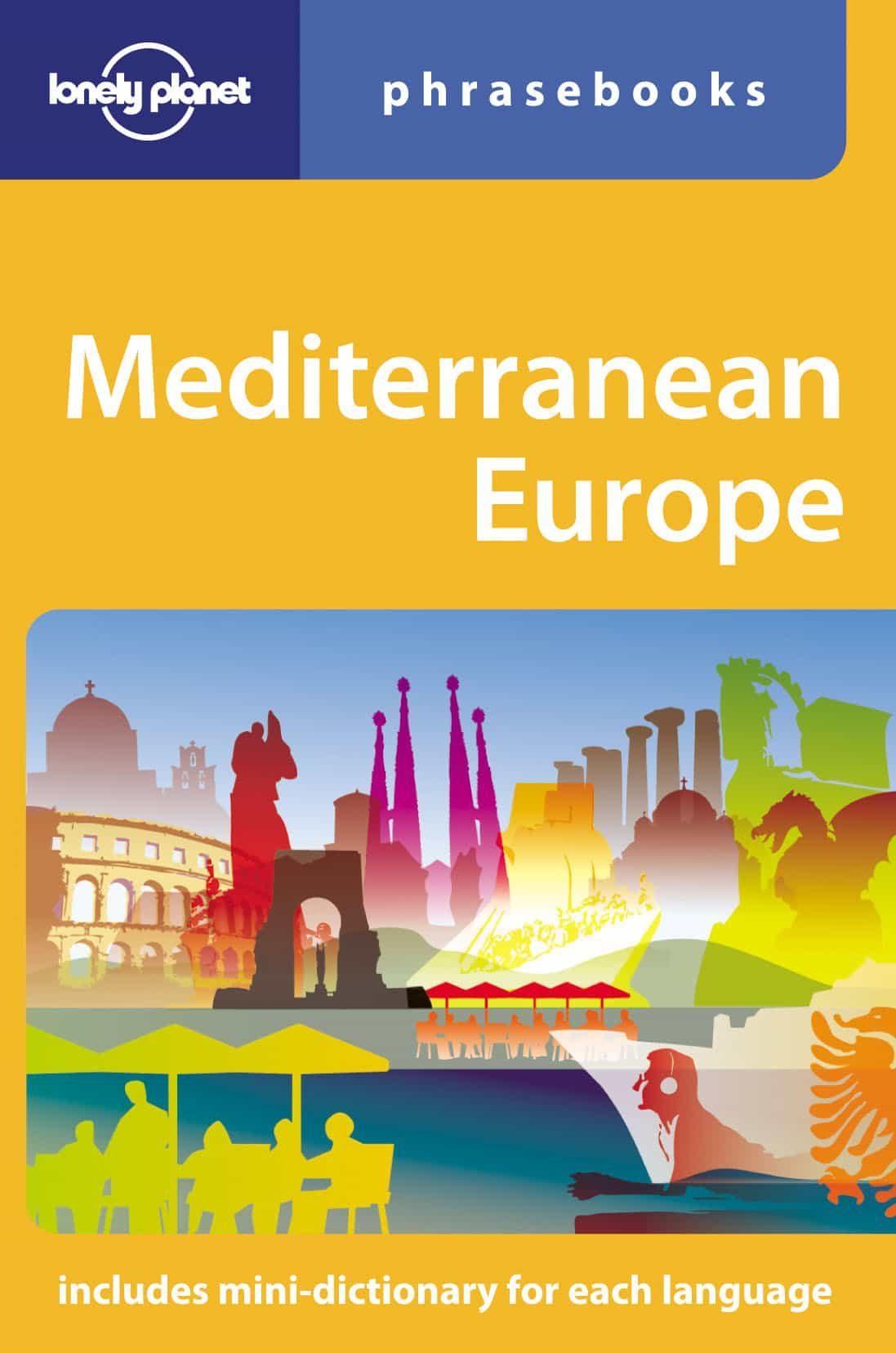 Mediterranean Europe Phraseboo  ( Lonely Planet ) (2nd Ed.) por Vv.aa. epub