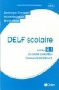Delf Scolaire B1 (guide+cd) por Dominique Chevallier-wixler;                                                                                                                                                                                                          Nicole Gourgaud;