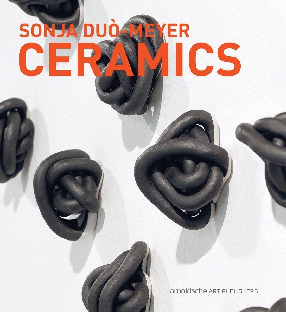 Epub Gratis Sonja Duò-meyer: Ceramics (english, German)