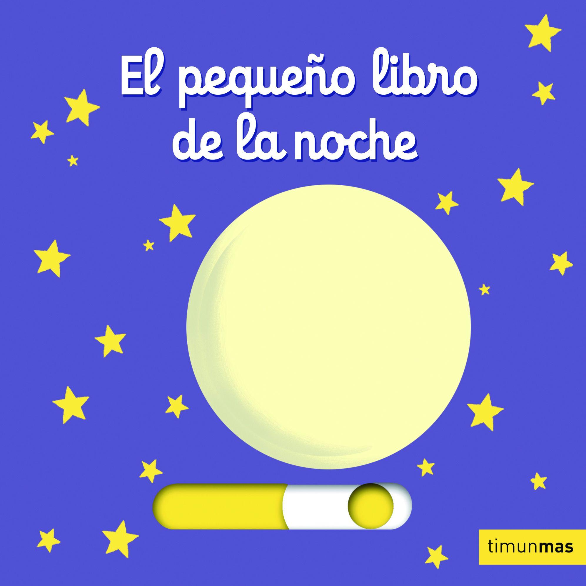 El Pequeño Libro De La Noche por Nathalie Choux