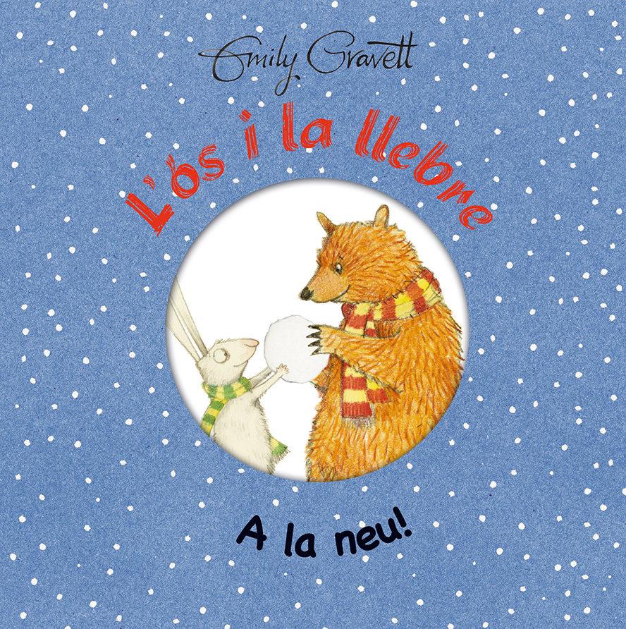 L Os I La Llebre. A La Neu! por Emily Gravett epub