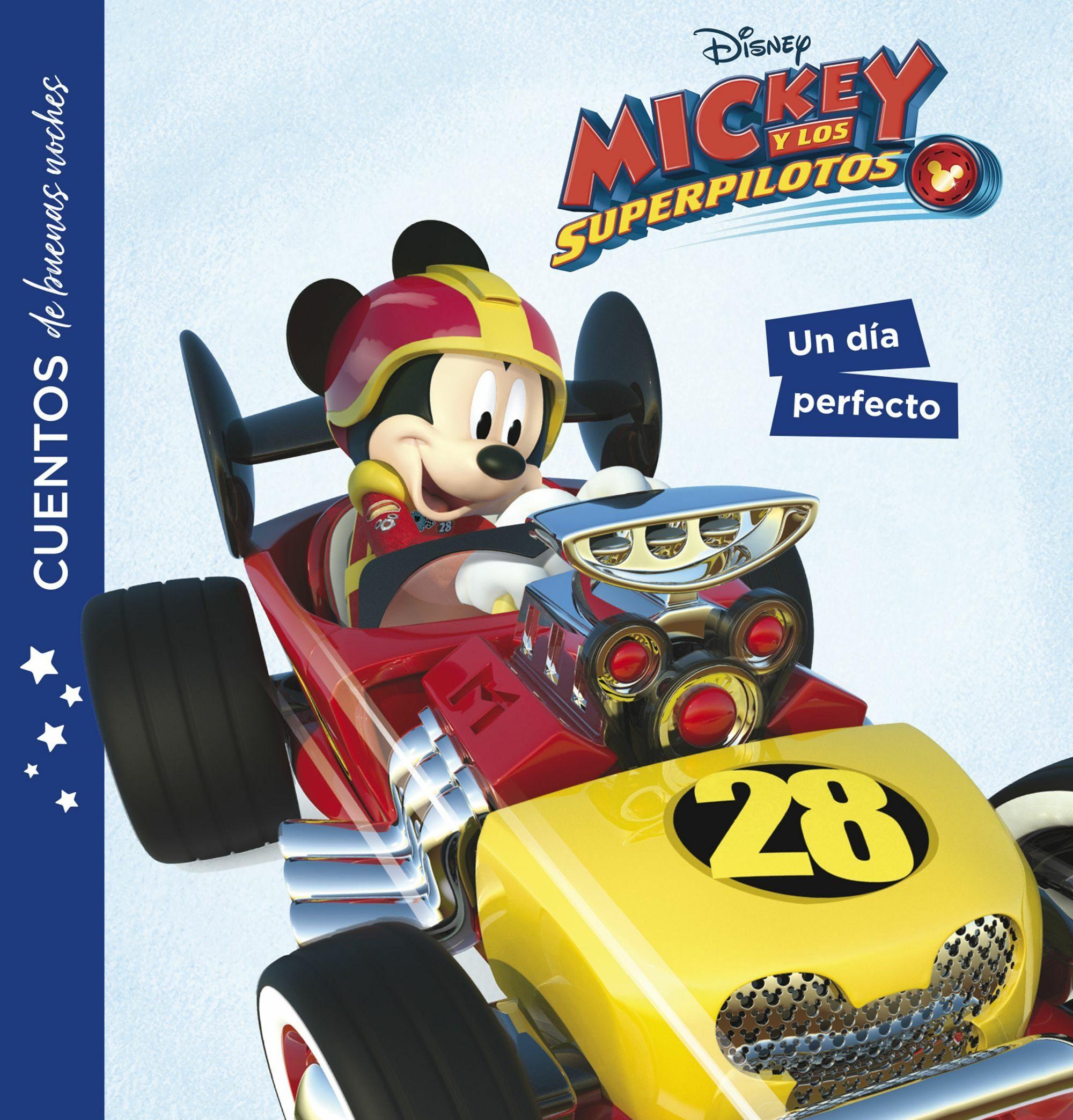 Mickey Y Los Superpilotos: Cuentos De Buenas Noches: Un Dia Perfecto por Vv.aa.