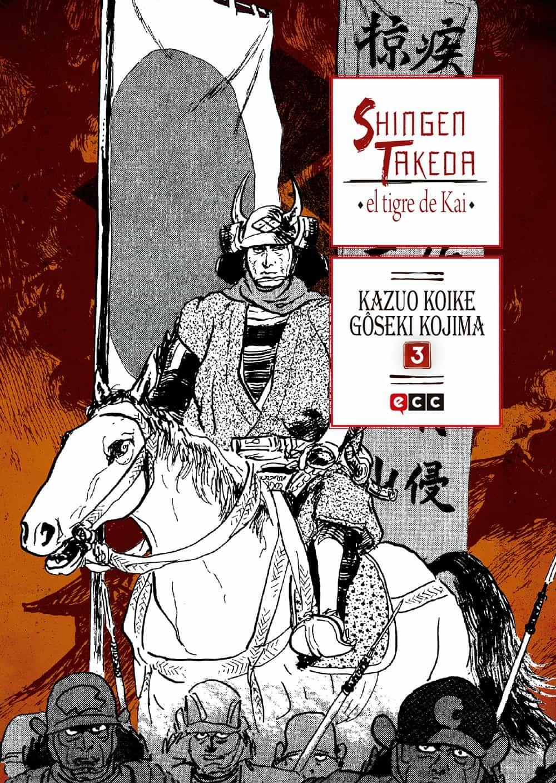 Shingen Takeda, El Tigre De Kai Nº 3 por Kazuo Koike;                                                           Goseki Koshima