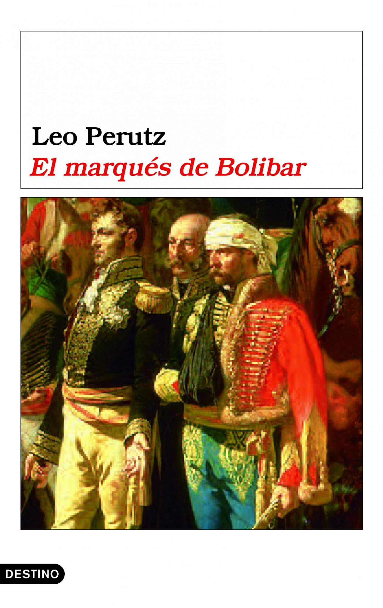 El Marques De Bolibar por Leo Perutz