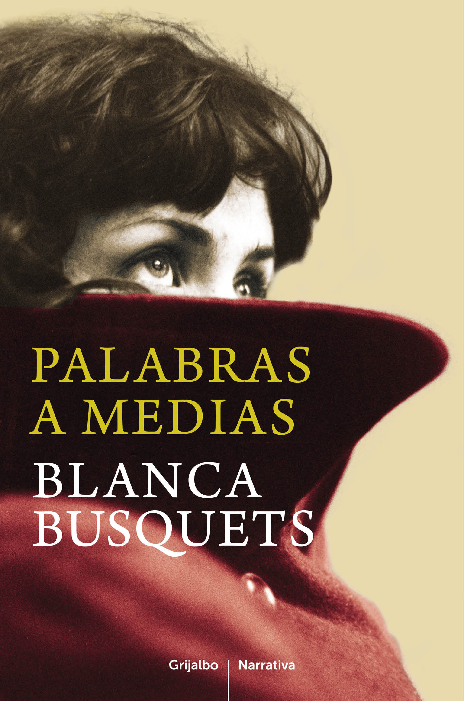 Palabras A Medias   por Blanca Busquets