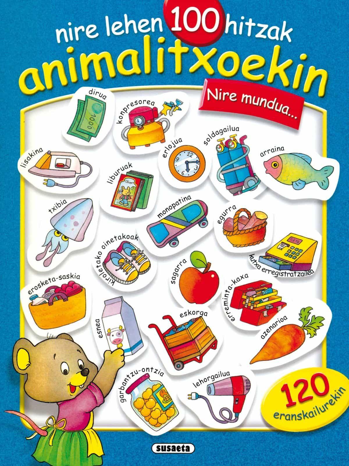 Nire Lehen 100 Hitzak Animalitxoekin por Vv.aa. epub