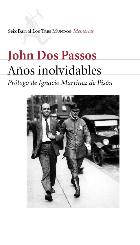 Años Inolvidables por John Dos Passos