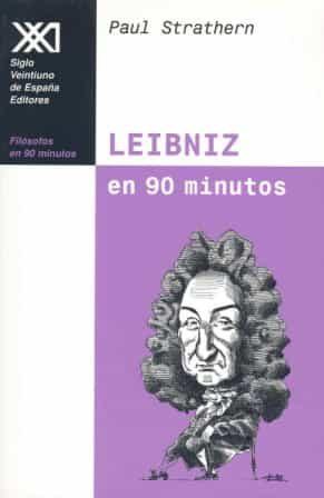 Leibniz En 90 Minutos por Paul Strathen