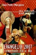 Evangelio 2007: Comentado Dia A Dia por Jose Pedro Manglano epub