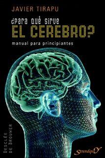 ¿para Que Sirve El Cerebro?: Manual Para Principiantes por Javier Tirapu Ustarroz epub