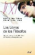 Los Libros De Los Filosofos: Diccionario-resumen De 850 Obras D E Filosofia Y Antologia De Citas por Vv.aa.