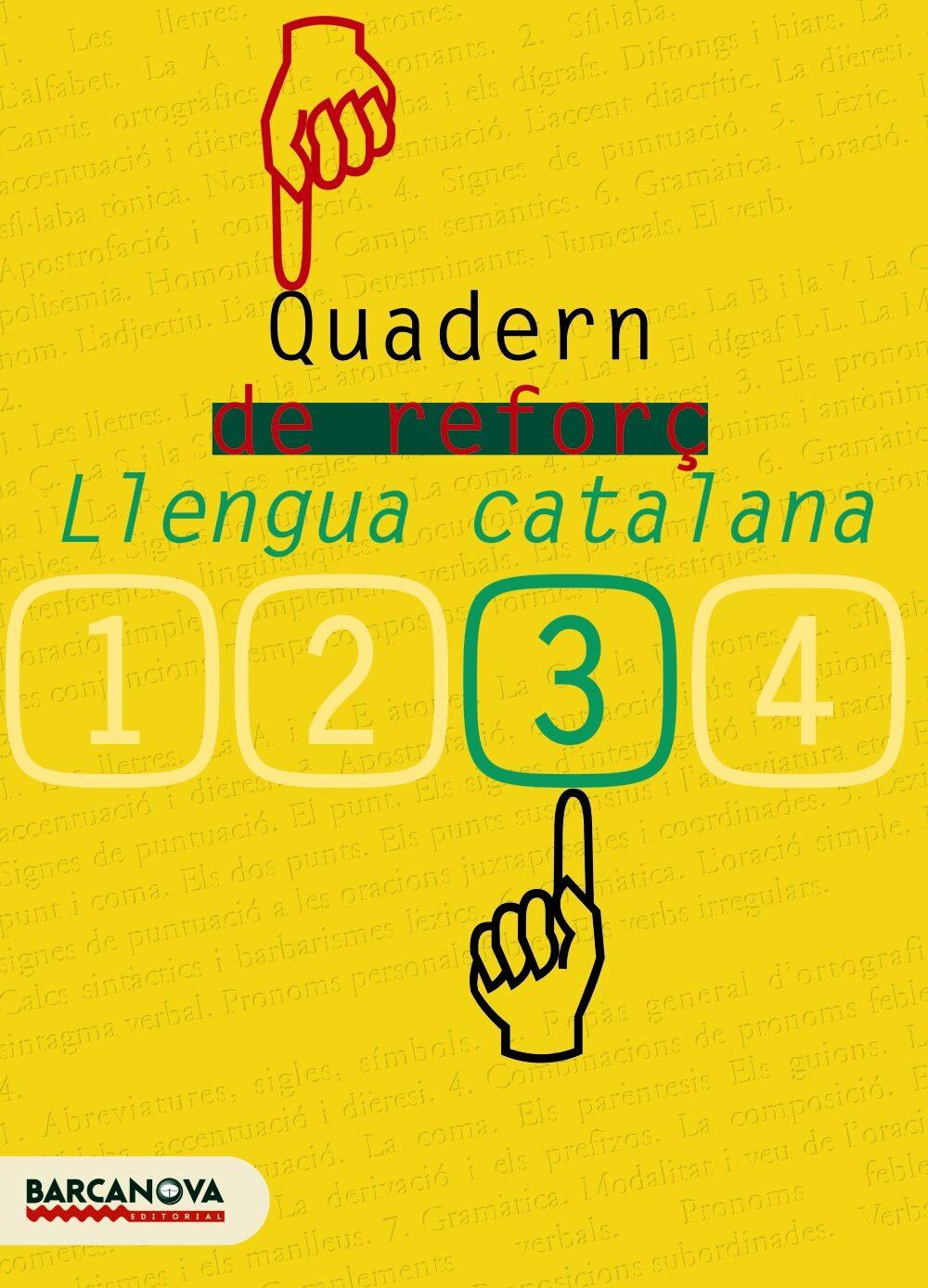 Quadern De Reforç: Llengua Catalana (3º Eso) por Vv.aa.