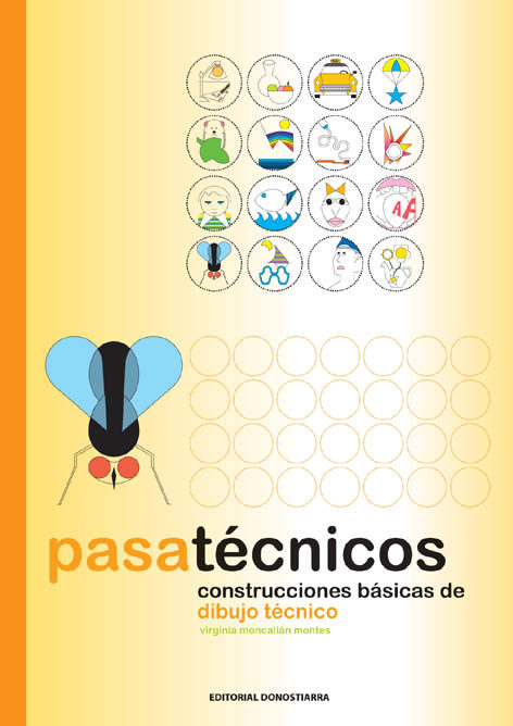 Pasatecnicos: Construcciones Basicas De Dibujo Tecnico por Virginia Mancalian Montes