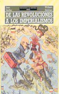 de las revoluciones a los imperialismos-jean heffer-9788476003466