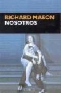 Nosotros por Richard Mason