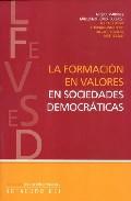 La Formacion En Valores En Sociedades Democraticas por Miquel Martinez epub