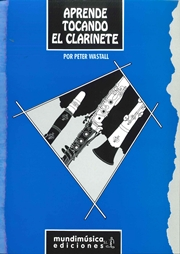 aprende tocando en clarinete-peter wastall-9788488038166