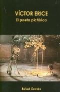 Victor Erice: El Poeta Pictorico por Rafael Cerrato epub