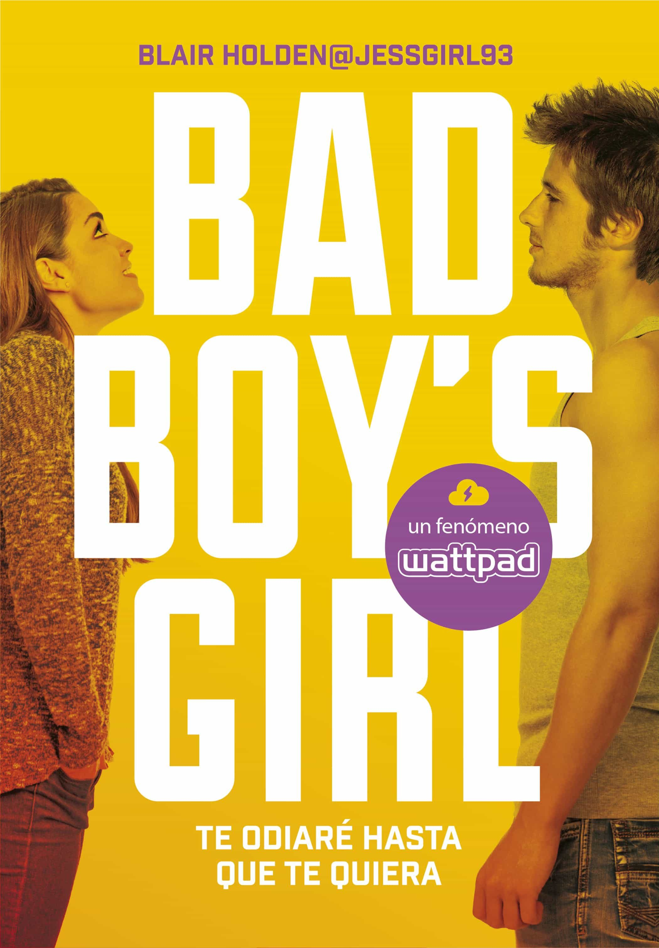 te odiare hasta que te quiera (bad boy s girl 1)-blair holden-9788490435366