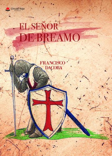 El Señor De Breamo   por Francisco Dacoba