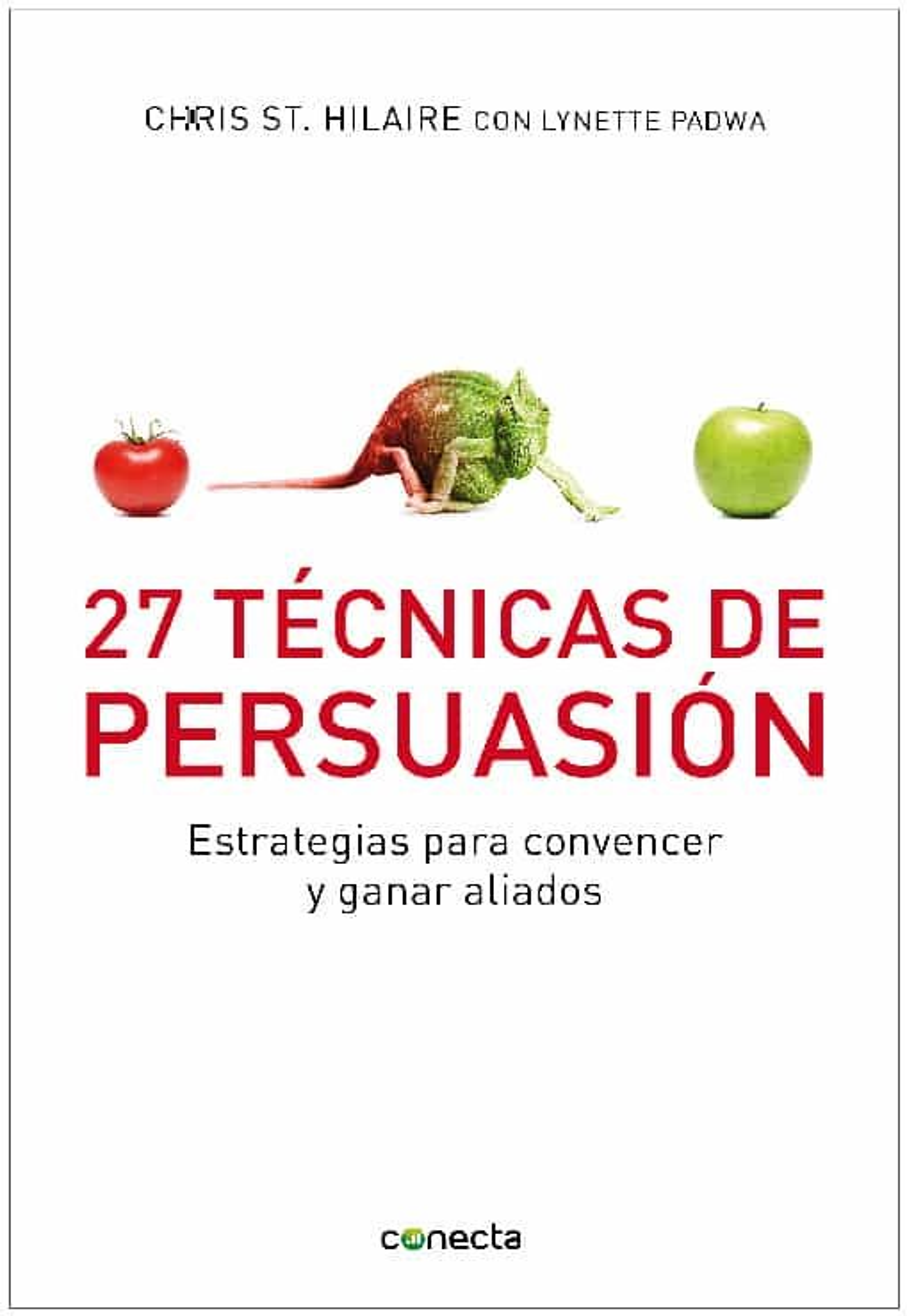 27 tecnicas de persuasion-chris st. hilare-9788493869366