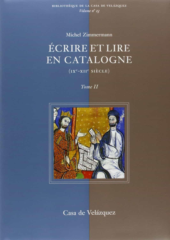 Ecrire Et Lire En Catalogne (ix-xii Siecle) (2 Vols.) por Michel Zimmermann Gratis