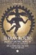 El Gran Secreto. Inquietudes Filosoficas, Un Viaje A Los Origenes De La Sabiduria Arcana Y El Ocultismo por Mauricio Maeterlinck epub