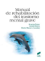 manual de rehabilitacion del trastorno mental grave-ananias pastor-9788497566766